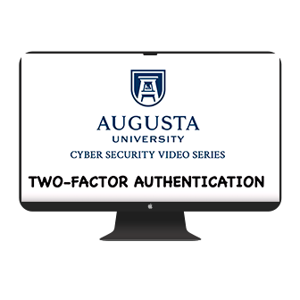 Two Factor Authentication comes to Augusta University